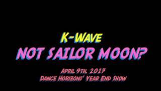 ubc k wave dance team not sailor moon hereos dance horizons year end show 2017 04 09