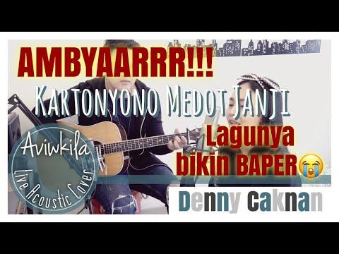 KARTONYONO MEDOT JANJI - DENNY CAKNAN | Live Acoustic Cover By Aviwkila