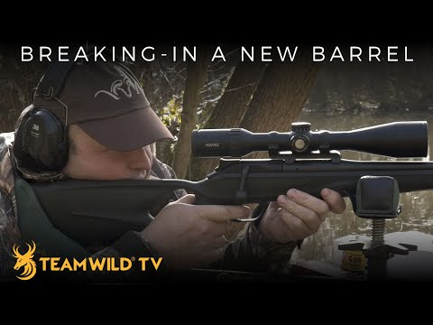 How To Break-In A Rifle Barrel With Steve Wild