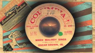 Oscar Brown Jr - When Malindy sings