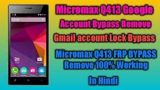 Micromax Q416 Google Bypass Video in MP4,HD MP4,FULL HD Mp4