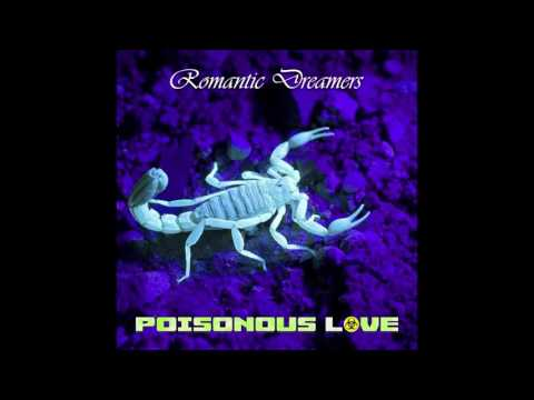 Romantic Dreamers- Poisonous Love