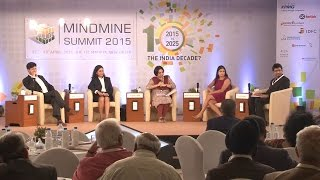 Mindmine Summit 2015: Session VI - India in 2025: Can the Young create a Baggage free future?