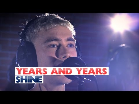 Years and Years - 'Shine' (Capital Session)