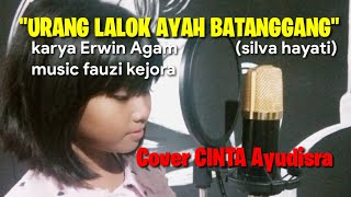 Download Lagu POP MINANG | URANG LALOK AYAH BATANGGANG | silva hayati | karya erwin agam Cover CINTA ayudisra mp3