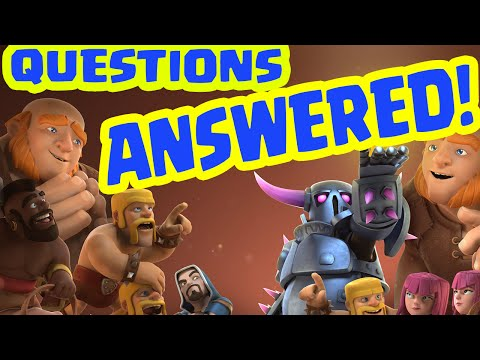 Clash of Clans - Questions ANSWERED! - More Questions? Post them here!