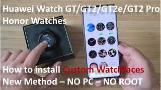 🔥 Huawei Watch GT/GT2/GT2e/GT2 Pro & Honor Watches: How to install Custom Watchfaces - New Method 🔥 screenshot 5