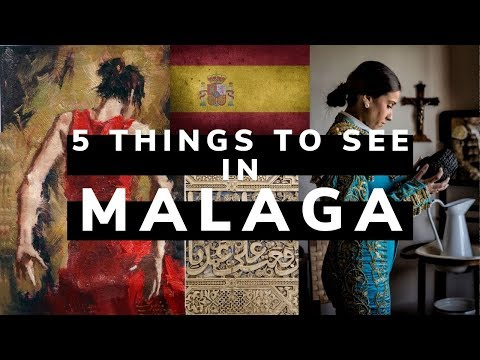 Top 5 Things to See in Malaga