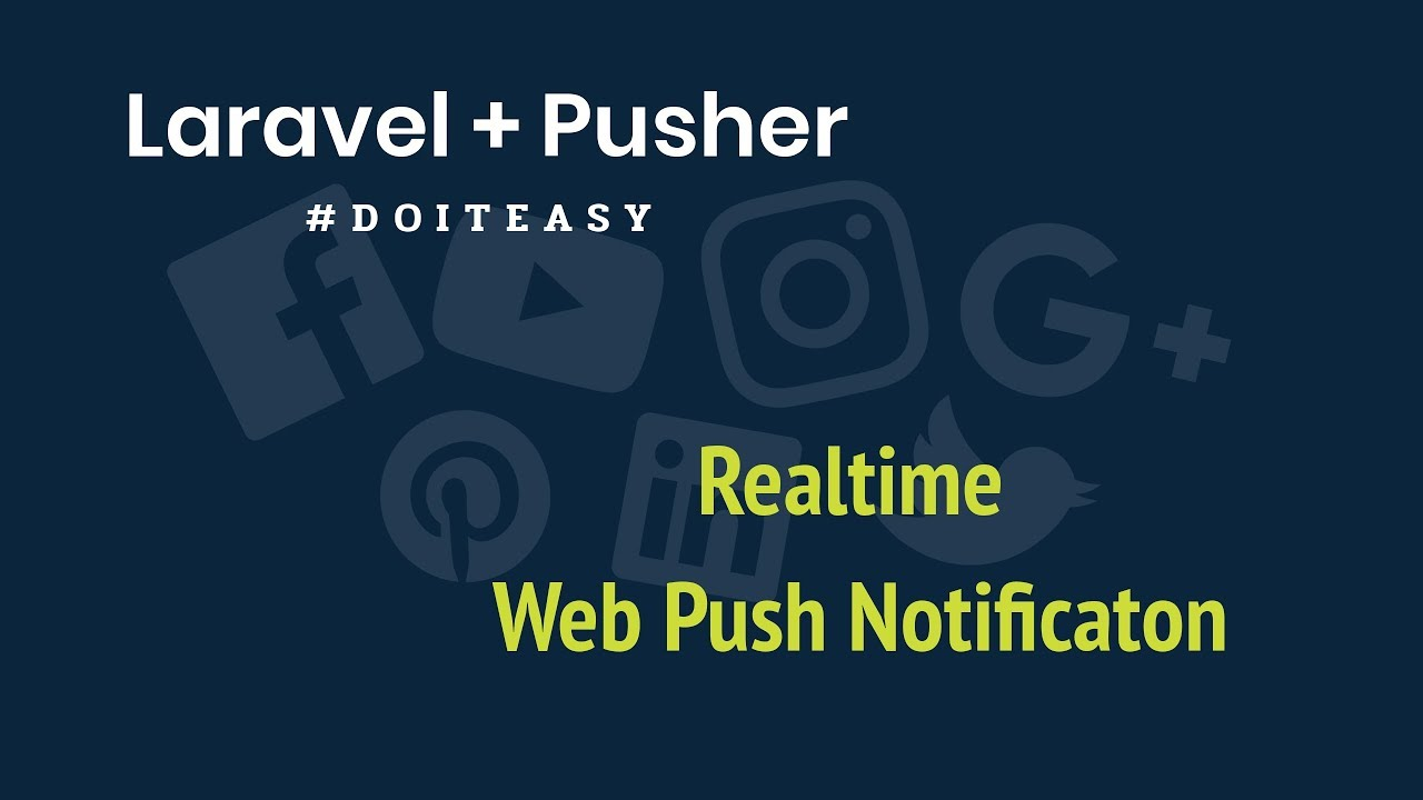 RealTime Web Notification with Laravel & Pusher