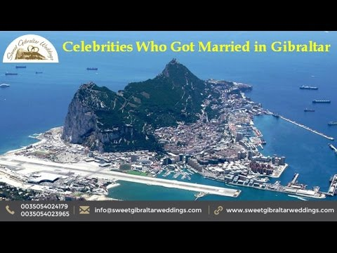 Celebrities Who Got Married in Gibraltar - www.sweetgibraltarweddings.com