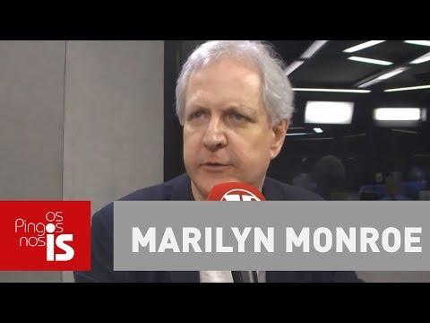 Augusto Nunes: Cada presidente tem a Marilyn Monroe que merece