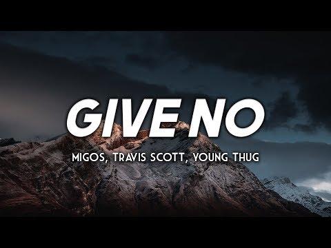 Migos - Give No F's (Clean - Lyrics) ft. Young Thug, Travis Scott