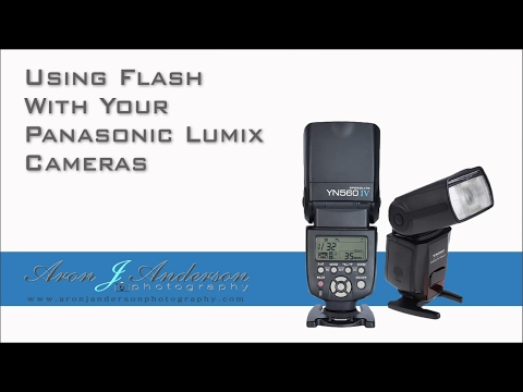 Using Flash With Panasonic Lumix Cameras GH3, GH4, G7, GX8 p