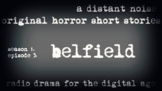 ADN original horror stories S01E03 Belfield