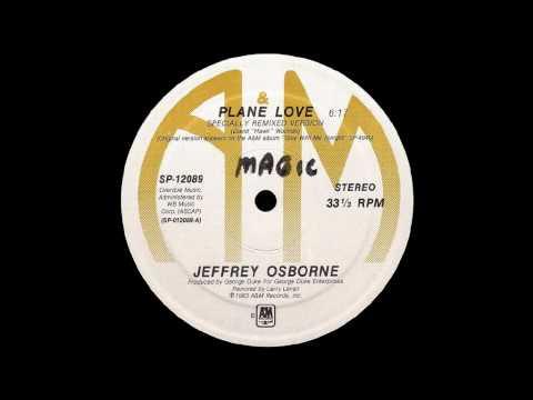 Jeffrey Osborne - Plane Love
