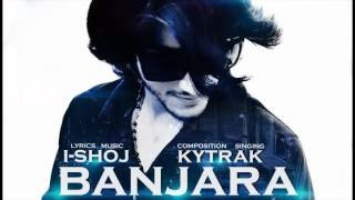 banjara the official song ft i shoj