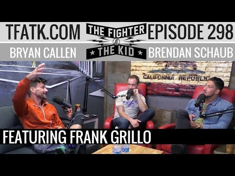 The Fighter and The Kid  Episode 298: Frank Grillo