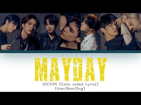 VICTON (빅톤) - Mayday (메이데이) (Color Coded Lyrics Eng/Rom/Han/가사)