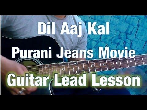 Guitar Lead- Dil Aaj Kal Meri Sunta Nahi Lesson- Purani Jeans- By KK- Easy Guitar Tab Tutorial