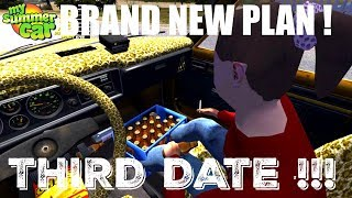 """My Summer Car - Our THIRD DATE  """"NEW PLAN"""""""