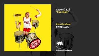 Rozwell Kid - Van Man