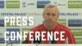 Alan Pardew pre QPR Press Conference