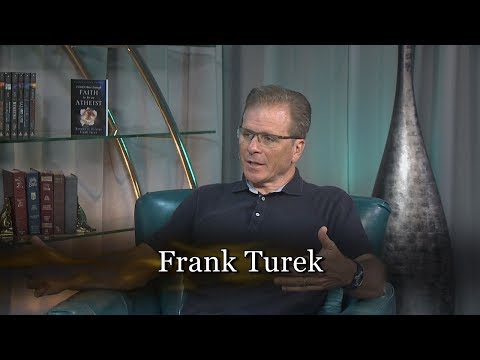 Frank Turek - I Don't Have Enough Faith to be an Atheist