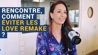 """[AVS] """"Rencontre, comment éviter les love remake ?"""" - Géraldyne Prévot-Gigant"""