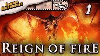 GAMING GRINDHOUSE: Reign of Fire - Part 1 - NU METAL GAMING