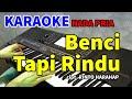 Gambar cover BENCI TAPI RINDU - Karaoke Nada Pria
