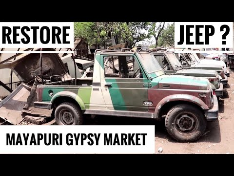 Mayapuri Gypsy /Jeep Market | Modified Gypsy in Delhi | Customized Jeep in Delhi | Market Review
