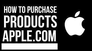 Gambar cover How to purchase Apple products from apple.com | iPhone , iPad , Mac, Watch, TV, iPod