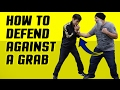 How to Defend Against a Grab & Punch on a Street Fight?