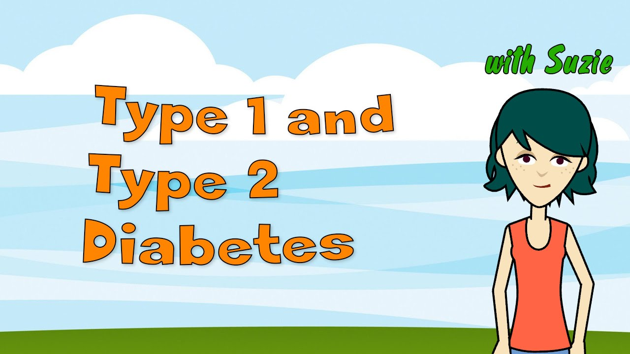 Type 1 And Type 2 Diabetes Youtube
