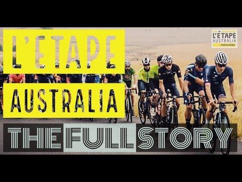 LETAPE AUSTRALIA 2019 | THE FULL STORY