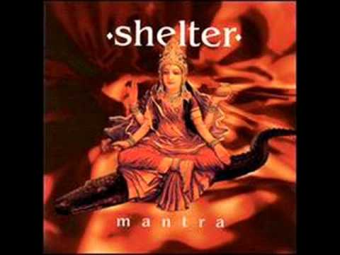 SHELTER - Mantra (Full Album)
