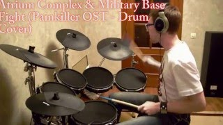 Painkiller OST - Atrium Complex & Military Base Fight (Drum Cover by Drummer.exe)
