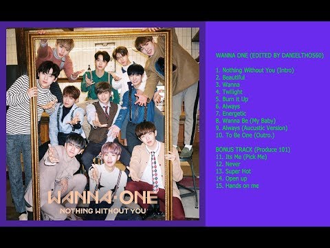 Free Download Wanna One - (album) Nothing Without You (+ Bonus) Mp3 dan Mp4