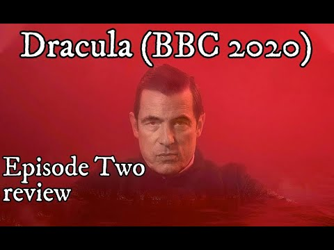 Dracula episode 2 review (BBC / Netflix 2020)