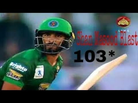 Shan Masood Blast 103* Runs Off Just 68 Balls || 12 Fours-2 SIXES || In National T20 Cup 2017