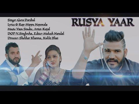 Rusya Yaar || Nippu Nepewala New Song || Gora Darshul || Latest Haryanvi Song 2016 || NDJ Music