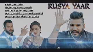 Rusya Yaar || Nippu Nepewala New Song || Gora Darshul || Latest Haryanvi Song 2016 || NDJ Music