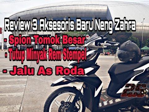 Review 3 Aksesoris Baru Neng Zahra | Bikin Motor Tambah Keren & Kece 😎