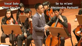 Chen Tsu Tse, Alessandro Parisotti, Se tu m