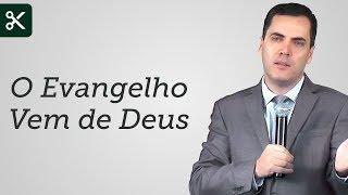 """""""O Evangelho Vem de Deus"""" - Leandro Lima"""