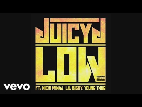 Juicy J - Low (Audio) ft. Nicki Minaj, Lil Bibby, Young Thug
