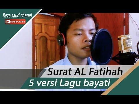 Surat AL-Fatihah Dengan 5 LAGU BAYATI