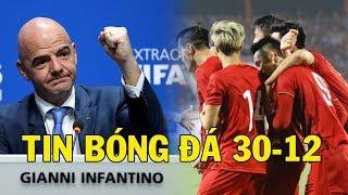 Tin Bóng Đá 30/12: Cả Châu Á Sửng Sờ Khi FIFA Bất Ngờ Vinh Danh ĐT Việt Nam