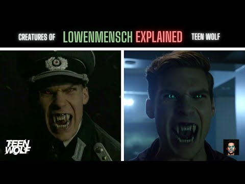 The Lowenmensch Explained - Teen Wolf