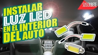 COMO INSTALAR LUZ LED EN EL INTERIOR DEL AUTO